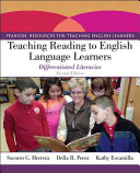 Teaching reading to English language learners : differentiated literacies / Socorro G. Herrera, Kans