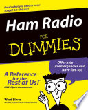 """Ham Radio For Dummies"" by H. Ward Silver"