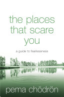 The Places That Scare You: A Guide to Fearlessness