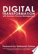 Digital Transformation With Bpm