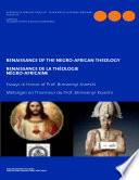 Renaissance of the Negro-African Theology. Essays in Honor of Prof. Bimwenyi-Kweshi