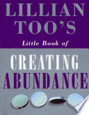 Lillian Too's Little Book Of Abundance