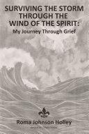 Surviving the Storm Through the Wind of the Spirit Pdf/ePub eBook