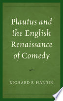 Plautus and the English Renaissance of Comedy