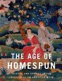 The Age Of Homespun Book PDF
