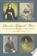Lincoln's Generals' Wives
