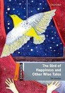 The Bird of Happiness and Other Wise Tales