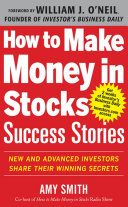 How to Make Money in Stocks Success Stories: New and Advanced Investors Share Their Winning Secrets Pdf/ePub eBook