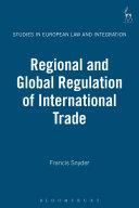 Regional and Global Regulation of International Trade [Pdf/ePub] eBook