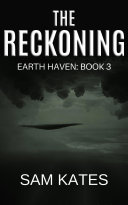 The Reckoning (Earth Haven: Book 3)