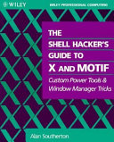 The Shell Hacker S Guide To X And Motif Book PDF