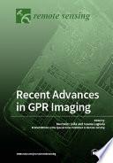 Recent Advances in GPR Imaging