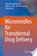 Microneedles for Transdermal Drug Delivery