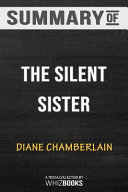 Summary of The Silent Sister  A Novel  Trivia Quiz for Fans