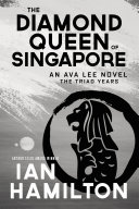 Pdf The Diamond Queen of Singapore Telecharger