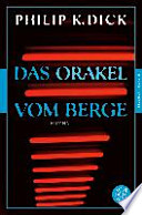 Das Orakel vom Berge  : Roman<br>(Fischer Klassik)
