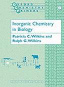 Inorganic Chemistry in Biology