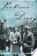 """Partisan Diary: A Woman's Life in the Italian Resistance"" by Ada Gobetti, Jomarie Alano"