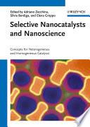 Selective Nanocatalysts and Nanoscience