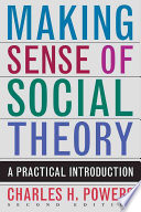 Making Sense of Social Theory