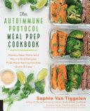The Autoimmune Protocol Meal Prep Cookbook Pdf/ePub eBook