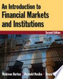 """Intro to Financial Markets and Institutions"" by Maureen Burton, Burton, Reynold Nesiba"