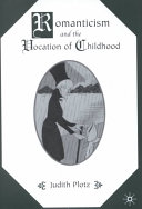 Romanticism and the Vocation of Childhood