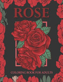 Rose Coloring Book for Adults