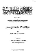 Pennsylvania Profiles  Startling stories about Pennsylvania