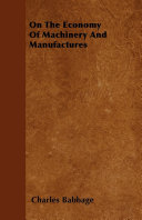 On The Economy Of Machinery And Manufactures Pdf/ePub eBook