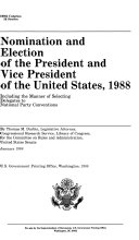 Nomination and Election of the President and Vice President of the United States  1988