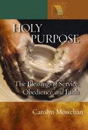 Holy Purpose