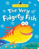 The Very Fidgety Fish Book