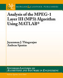 Analysis of the MPEG-1 Layer III (MP3) Algorithm Using MATLAB