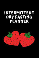 Intermittent Dry Fasting Journal