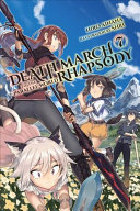Death March to the Parallel World Rhapsody  Vol  7  light novel