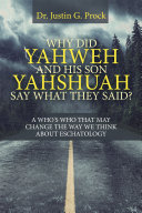 Why Did Yahweh and His Son Yahshuah Say What They Said? Pdf/ePub eBook