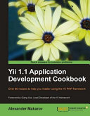 Yii 1 1 Application Development Cookbook