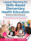 Lesson Planning for Skills-Based Elementary Health Education