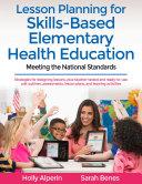 Lesson Planning for Skills Based Elementary Health Education