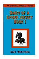 Diary Of A Spider Jockey
