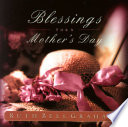 Blessings For A Mother S Day Book PDF