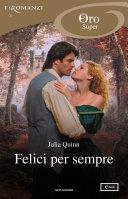 Felici per sempre (I Romanzi Oro) - Il Duca e Io Book Cover