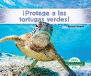 Aprotege a Las Tortugas Verdes! (Help the Green Turtles)