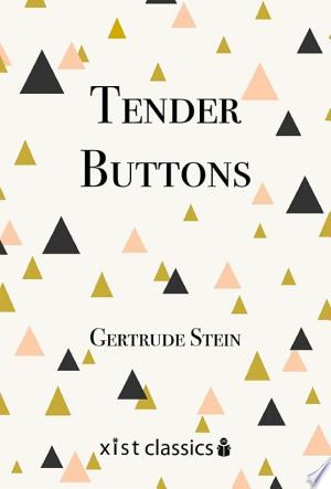 Download Tender Buttons Free Books - Dlebooks.net