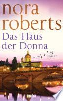 Das Haus der Donna  : Roman
