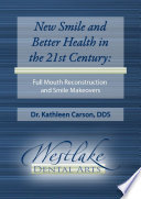 New Smile and Better Health in the 21st Century Book