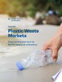 Policy Brief     Plastic Waste Markets