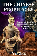 The Chinese Prophecies