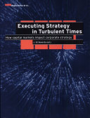 Executing Strategy in Turbulent Times